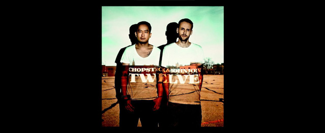 Twelve, el álbum debut de Chopstick & Johnjon