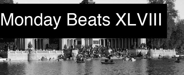 Monday Beats XLVIII