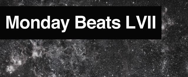 Monday Beats LVII