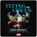 Flying Circus Ibiza #01 by Audiofly & Blond:ish