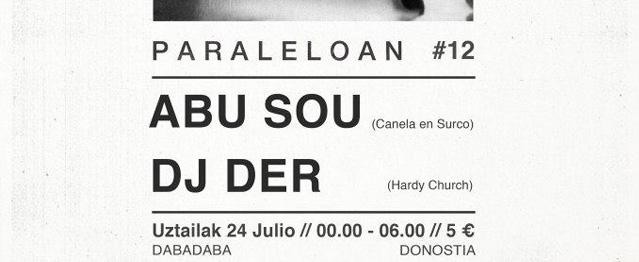 Abu Sou y DJ Der visitan Paraleloan este jueves