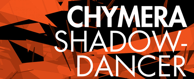 Gregor Tresher actualiza Shadow Dancer de Chymera