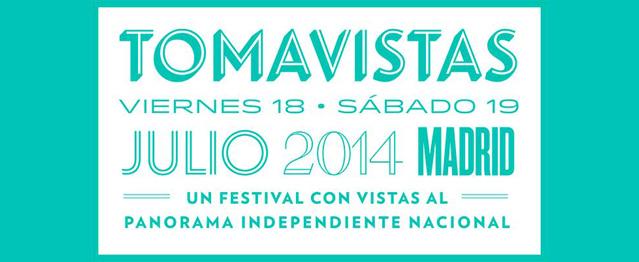 El festival Tomavistas se adelanta al 18 y 19 de julio