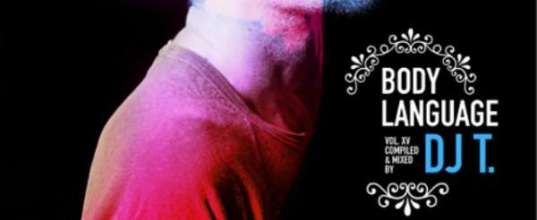 """Dj T mezcla el """"Body Language 15"""""""