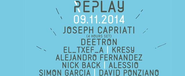 Joseph Capriati y Deetron encabezan una nueva edición de Replay