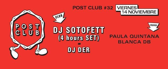 DJ Sotofett, nuevo invitado de Post Club