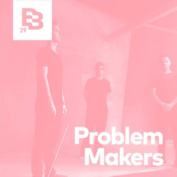 Problem Makers