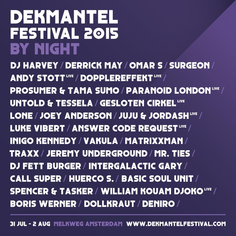 Dekmantel Festival By Night