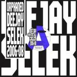 Orphaned Deejay Selek 2006-2008