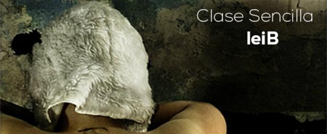 leiB EP, nuevo trabajo de Clase Sencilla