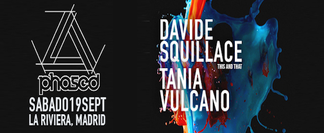 Phased con Davide Squillace en La Riviera