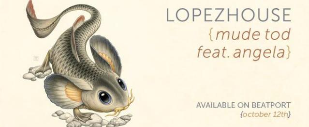 """Lopezhouse debuta en Dirtybird con """"Mude Tod"""""""