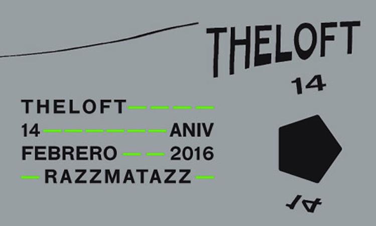 The Loft adelanta su programación para su 14 aniversario