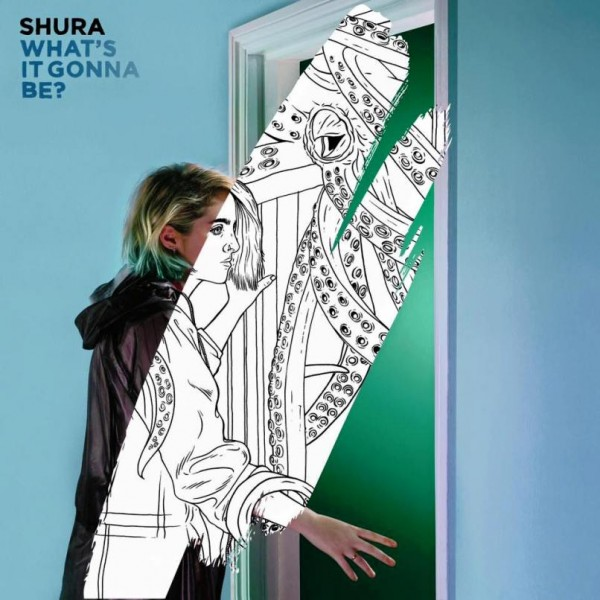 shura-what-it-gonna-be-song-new-mp3