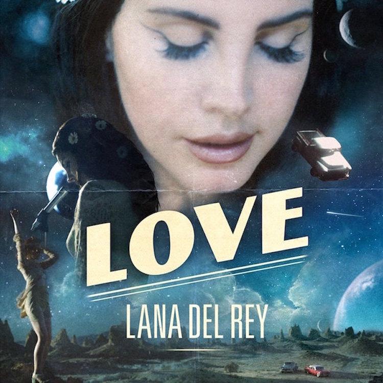Todo lo que necesitas es el amor de Lana Del Rey