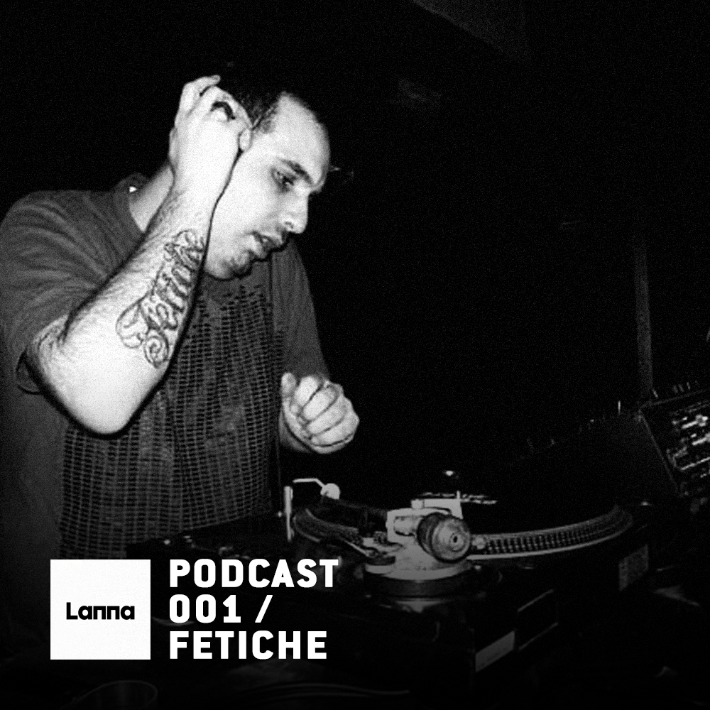 Fetiche – Lanna Club x Beatburguer podcast